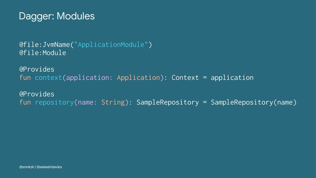 "Dagger: Modules @file:JvmName(""ApplicationModul..."