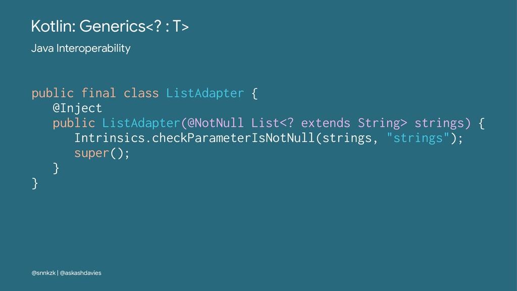 Kotlin: Generics<? : T> Java Interoperability p...