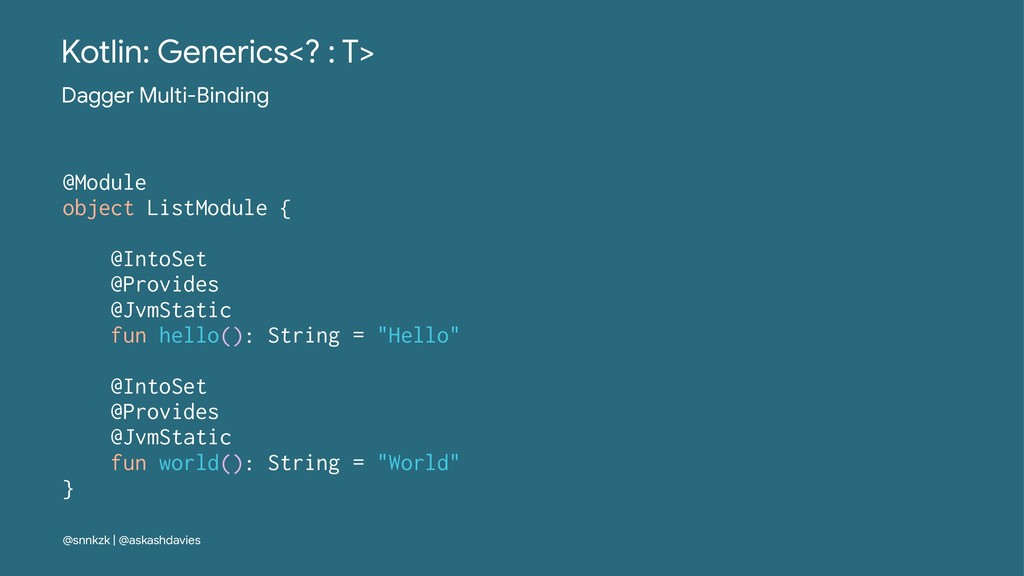 Kotlin: Generics<? : T> Dagger Multi-Binding @M...
