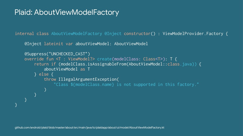 Plaid: AboutViewModelFactory internal class Abo...