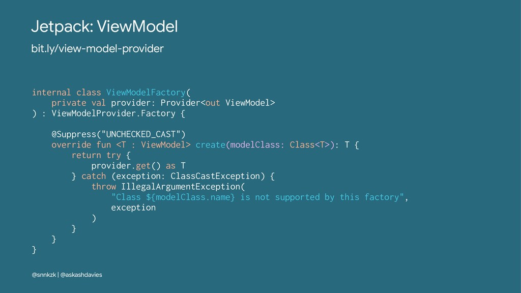 Jetpack: ViewModel bit.ly/view-model-provider i...