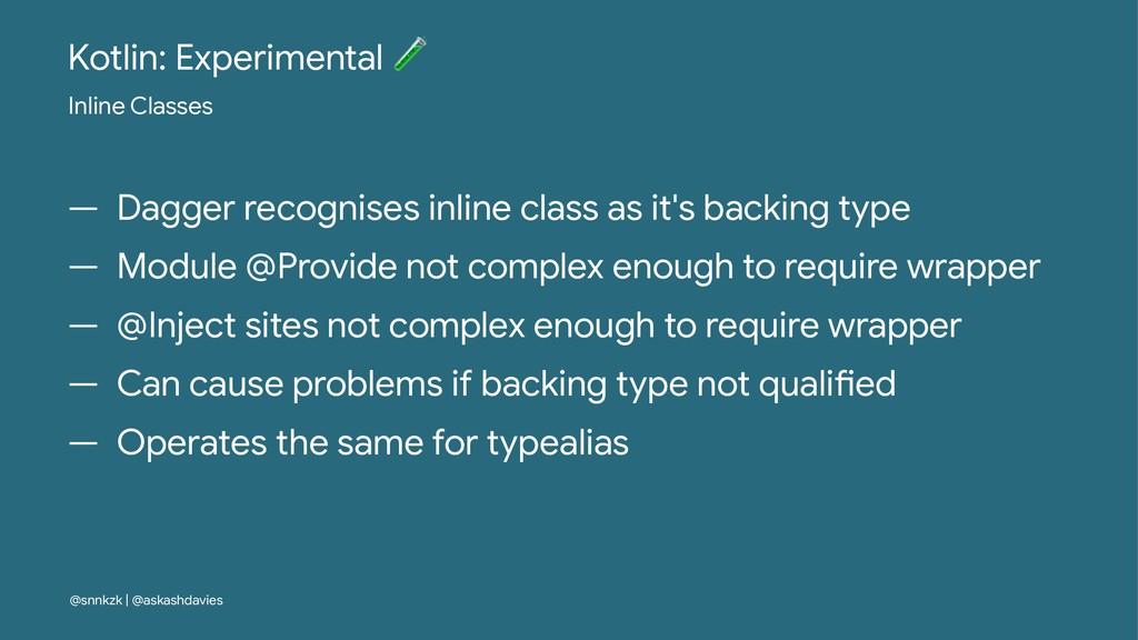 Kotlin: Experimental ! Inline Classes — Dagger ...