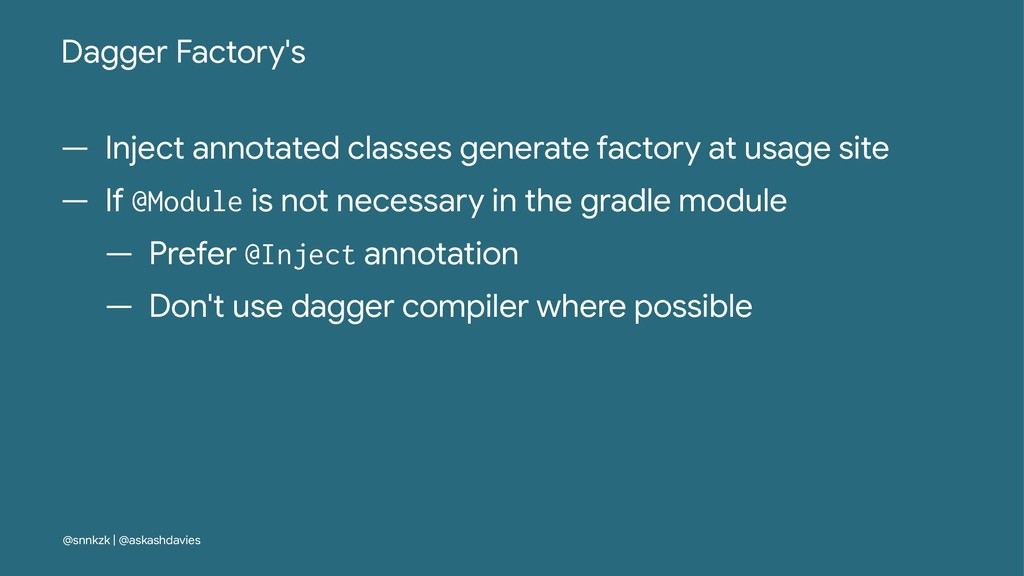 Dagger Factory's — Inject annotated classes gen...