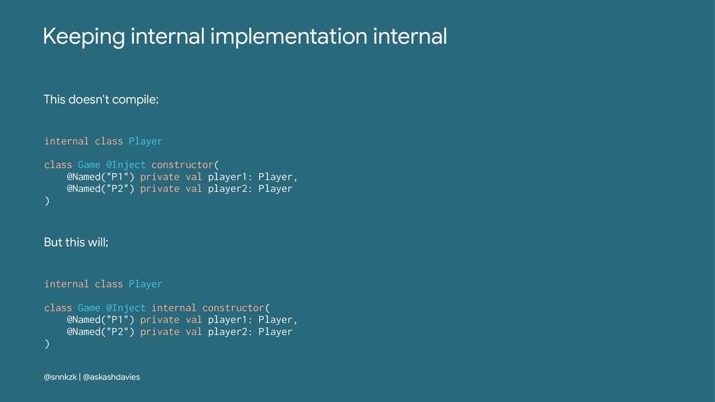 Keeping internal implementation internal This d...