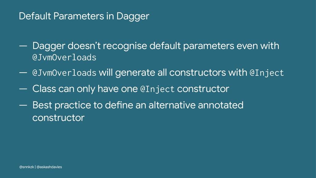 Default Parameters in Dagger — Dagger doesn't r...