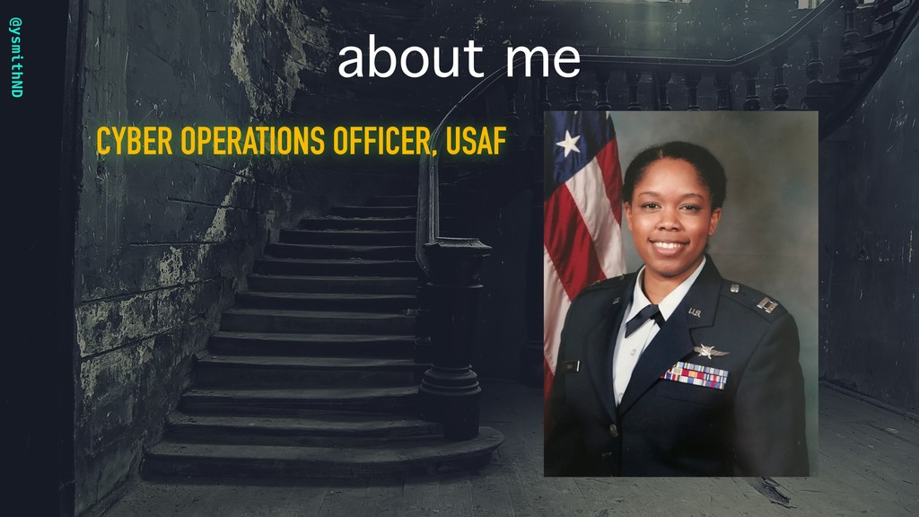 @ysmithND about me CYBER OPERATIONS OFFICER, US...