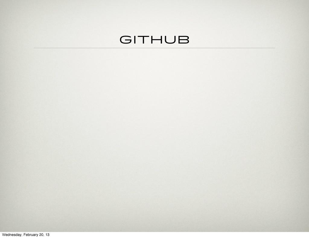 github Wednesday, February 20, 13