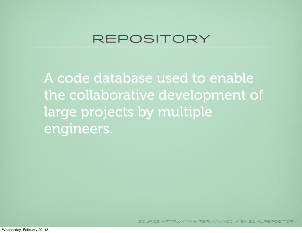 Repository A code database used to enable the c...
