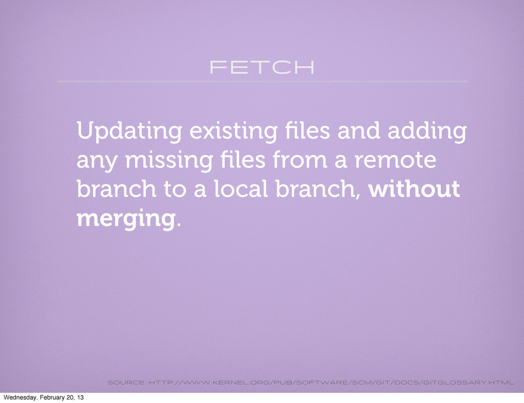 fetch Updating existing files and adding any mis...
