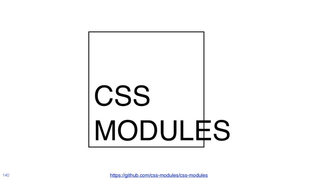 @MoOx 140 https://github.com/css-modules/css-mo...