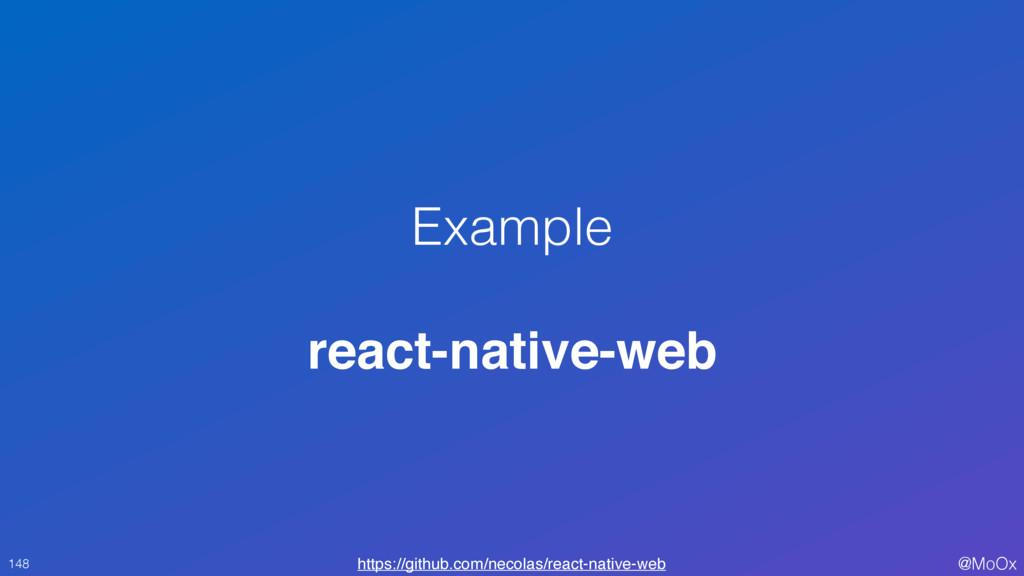 @MoOx Example react-native-web 148 https://gith...