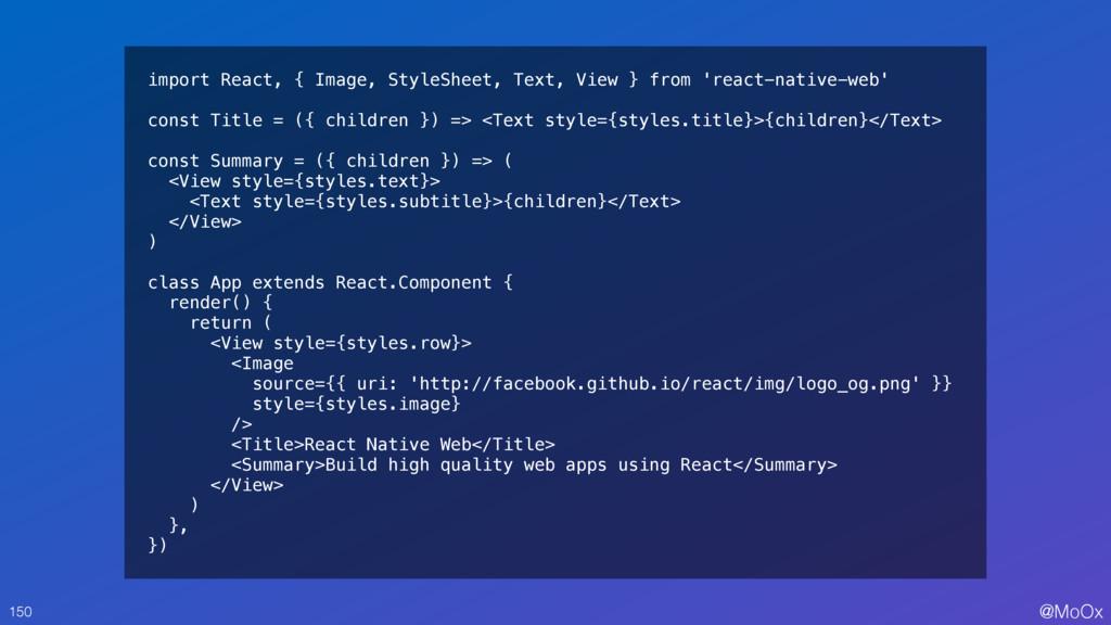 @MoOx import React, { Image, StyleSheet, Text, ...