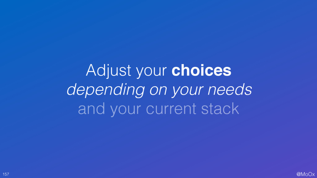 @MoOx Adjust your choices depending on your nee...