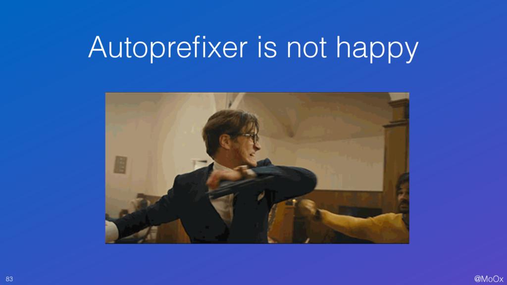 @MoOx Autoprefixer is not happy 83