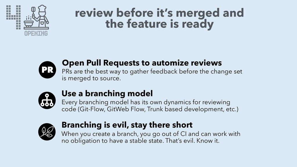 4 OPENING review before it's merged and the fea...