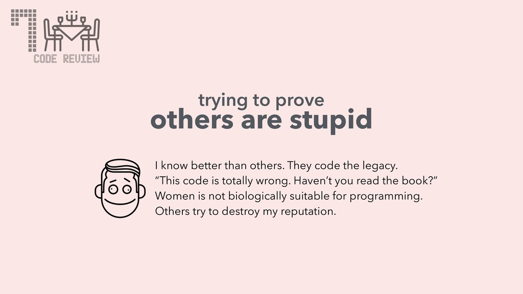 7 others are stupid I know better than others. ...