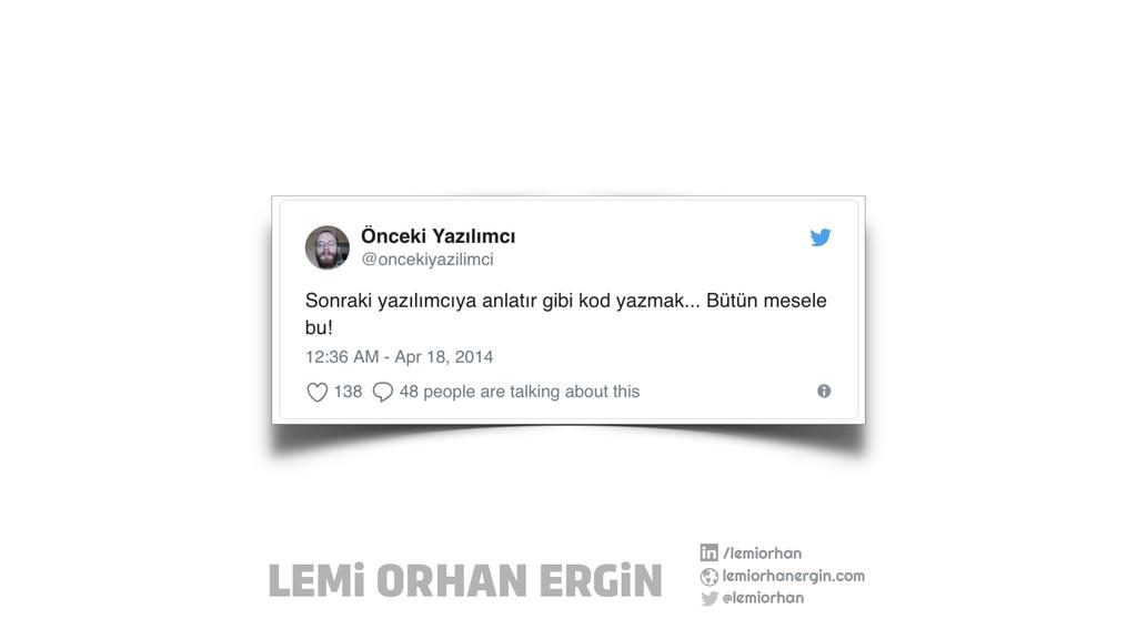 /lemiorhan lemiorhanergin.com @lemiorhan LEMi O...