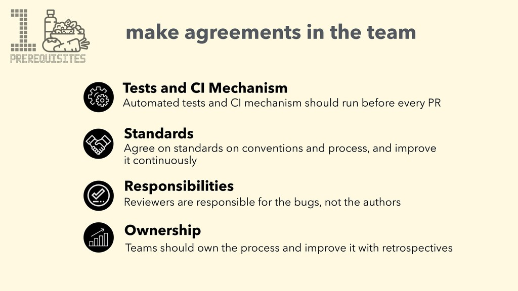 1 make agreements in the team Teams should own ...