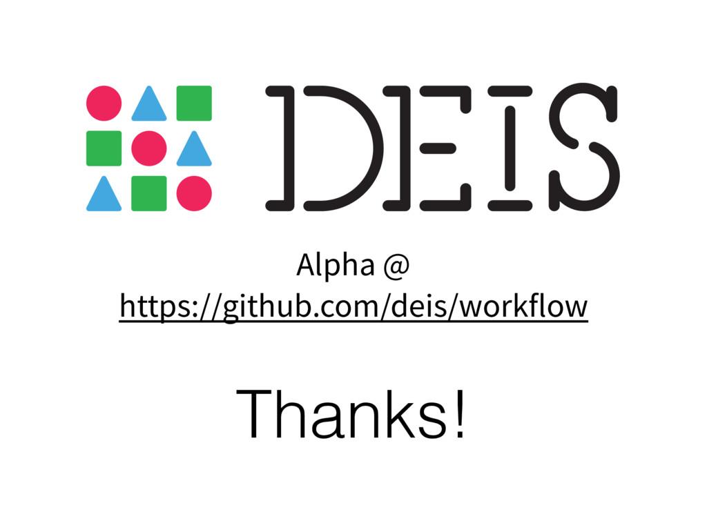 Alpha @ https://github.com/deis/workflow Thanks!