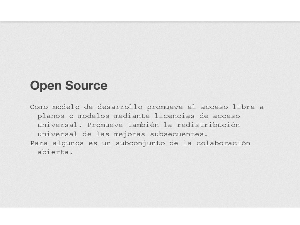 Open Source Como modelo de desarrollo promueve ...