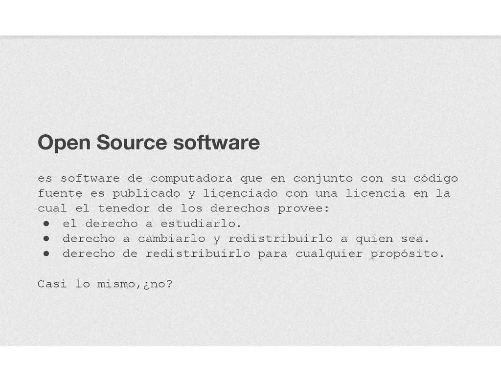Open Source software es software de computadora...