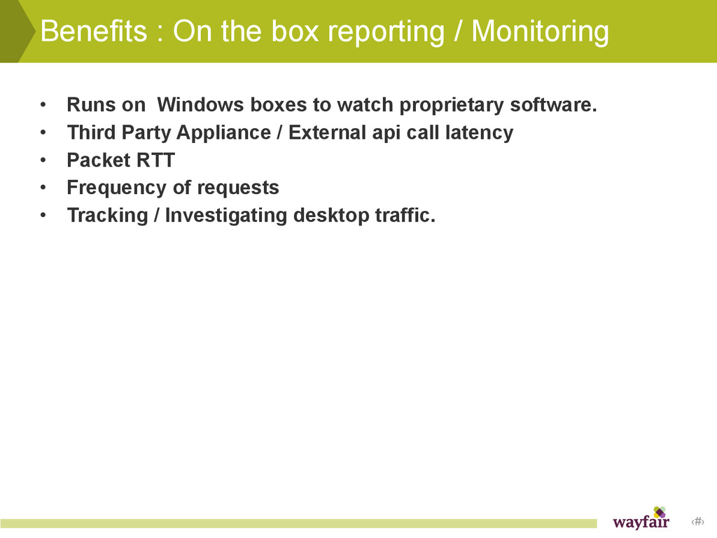 ‹#› Benefits : On the box reporting / Monitorin...