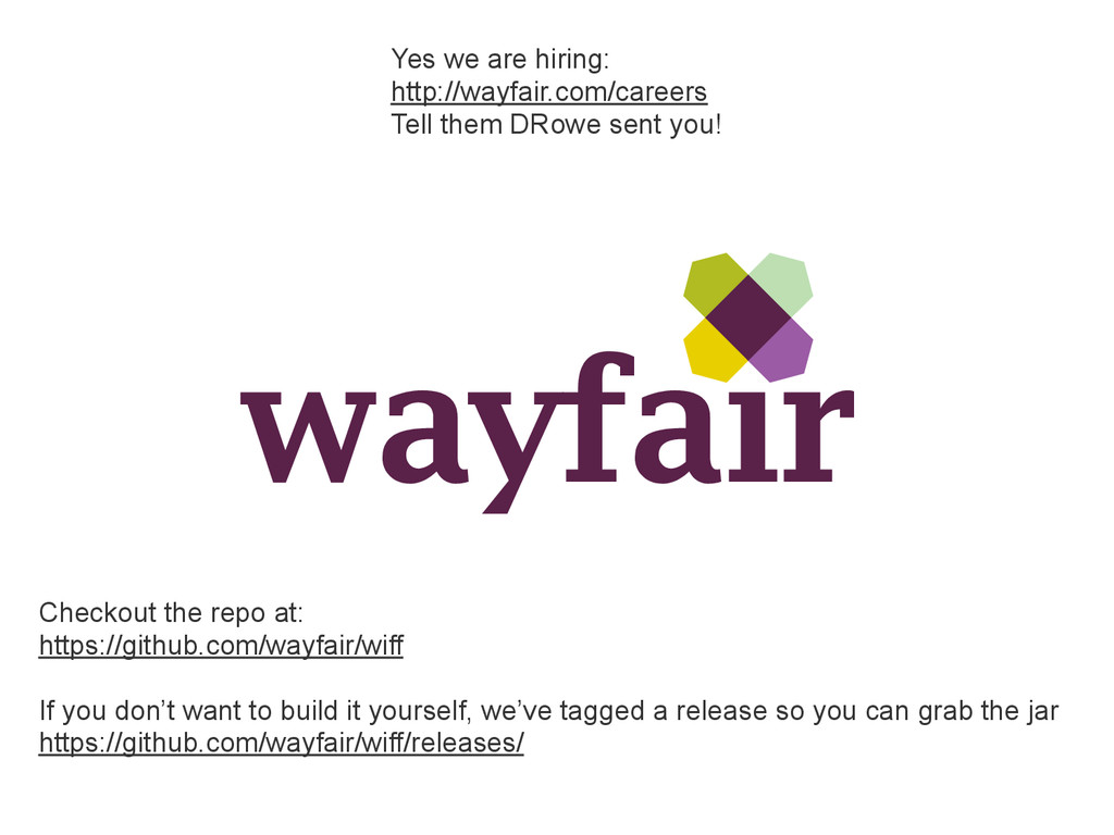 Yes we are hiring: http://wayfair.com/careers T...