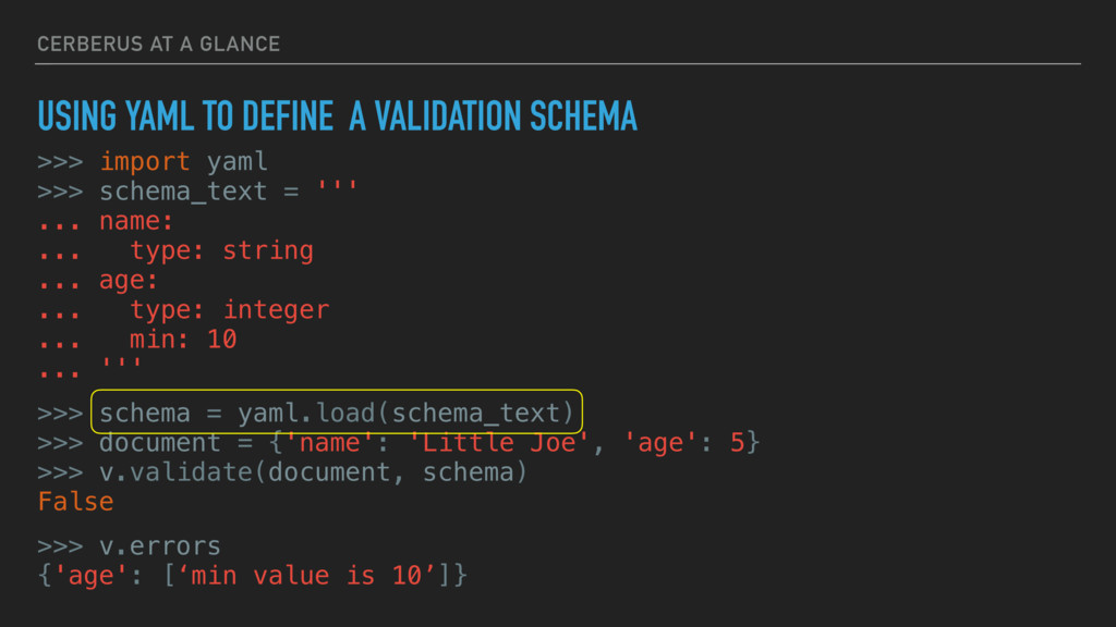 CERBERUS AT A GLANCE USING YAML TO DEFINE A VAL...