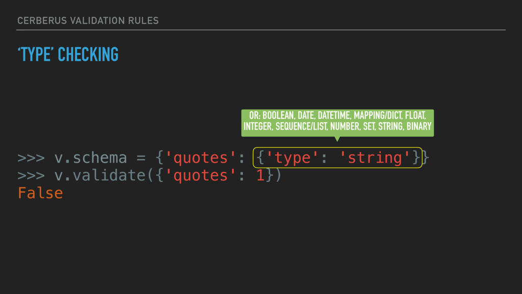 CERBERUS VALIDATION RULES 'TYPE' CHECKING >>> v...