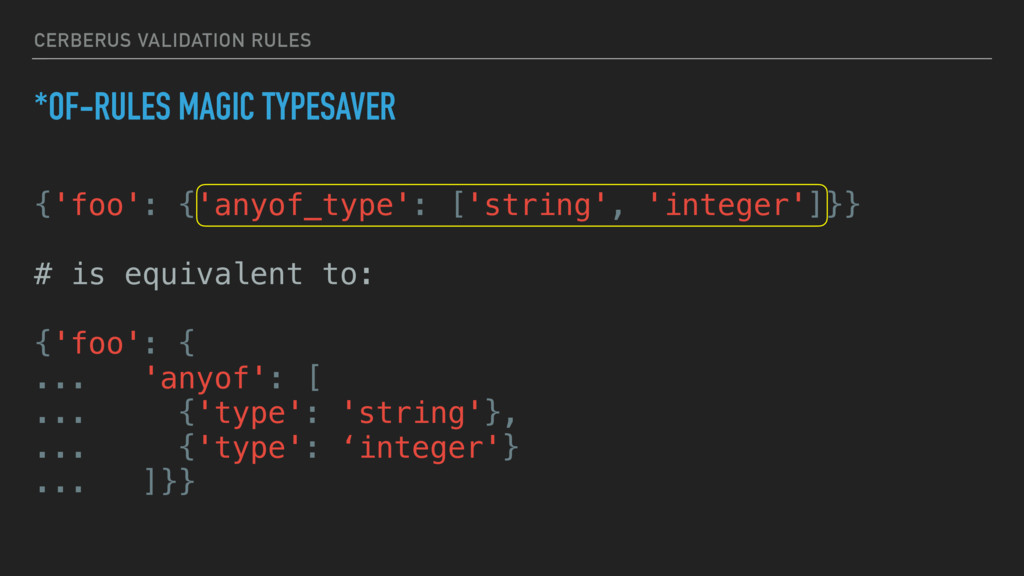 CERBERUS VALIDATION RULES *OF-RULES MAGIC TYPES...