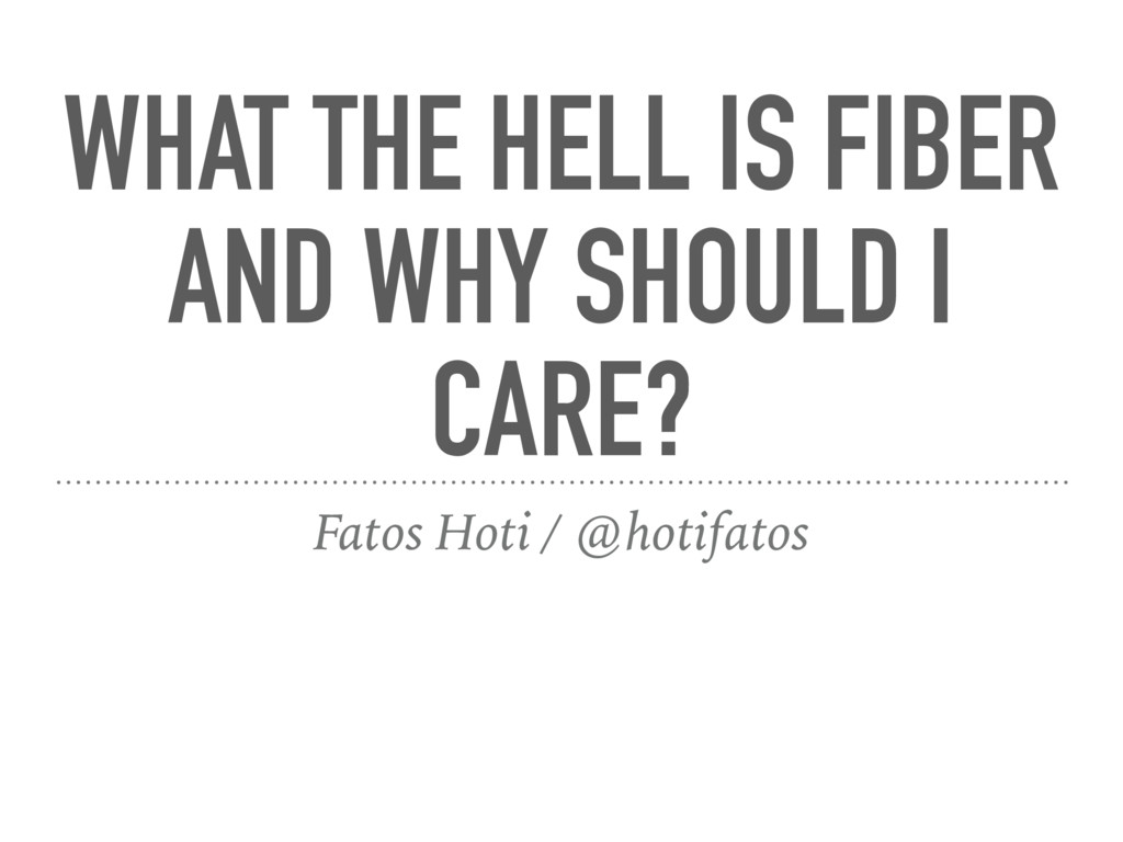 WHAT THE HELL IS FIBER AND WHY SHOULD I CARE? F...