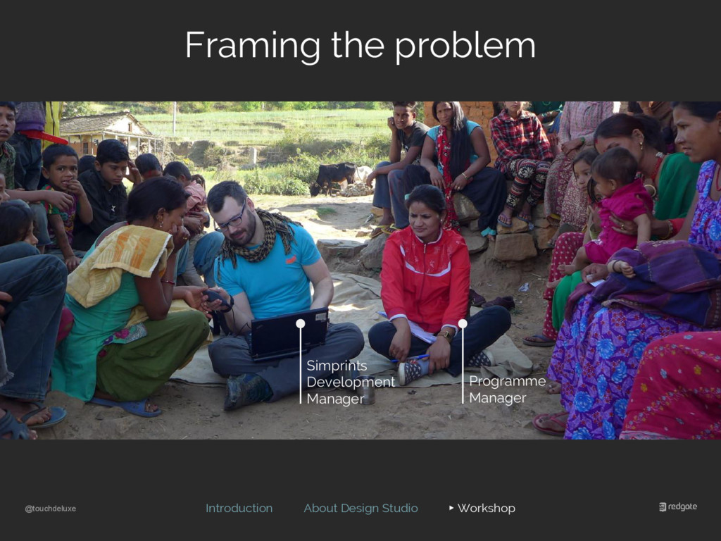 @touchdeluxe Framing the problem Introduction A...