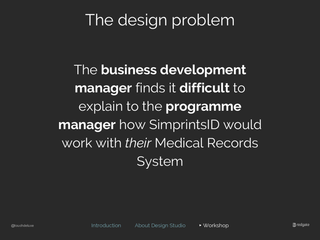 @touchdeluxe The design problem Introduction Ab...