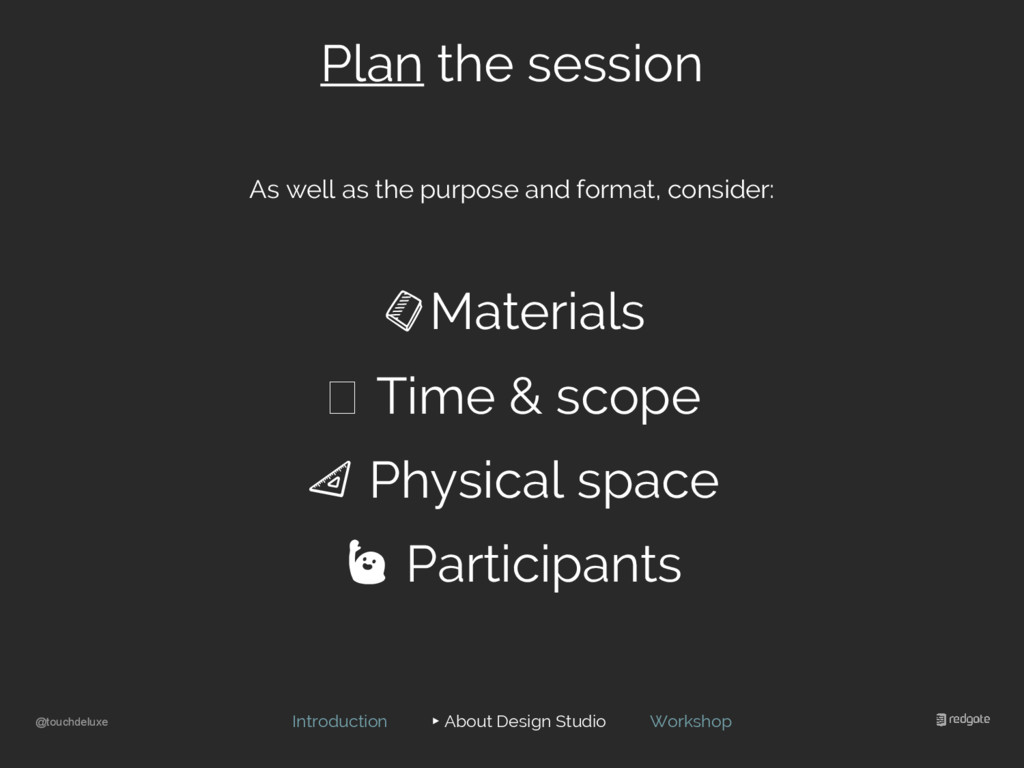 @touchdeluxe Plan the session As well as the pu...