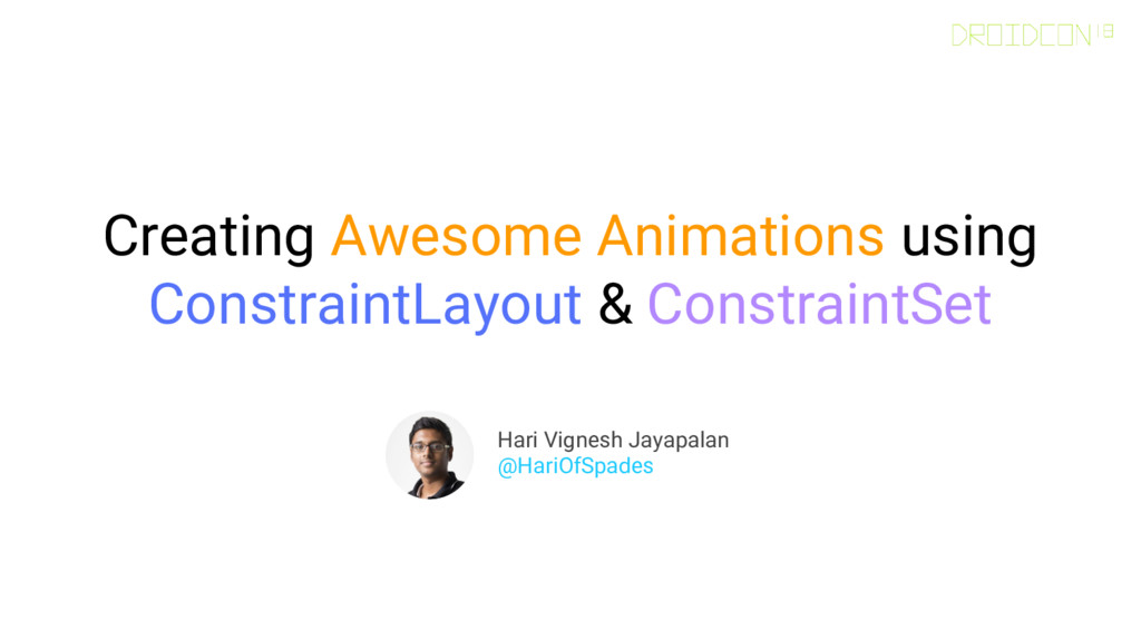 Creating Awesome Animations using ConstraintLay...
