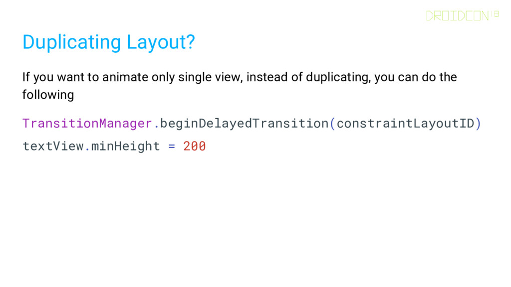 Duplicating Layout? If you want to animate only...