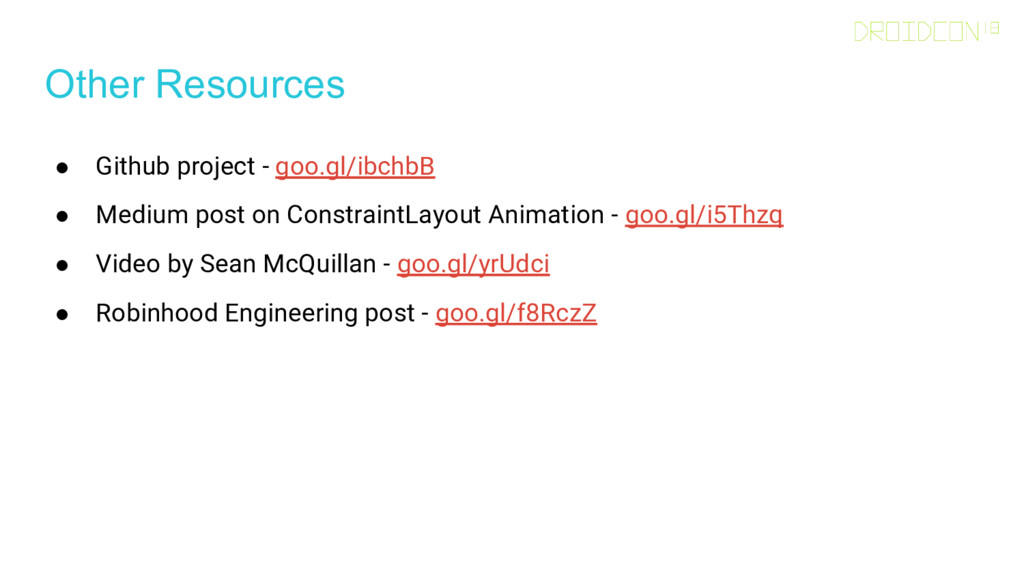 Other Resources ● Github project - goo.gl/ibchb...