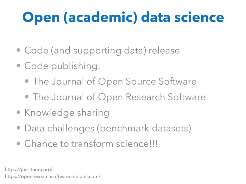 • Code (and supporting data) release • Code pub...