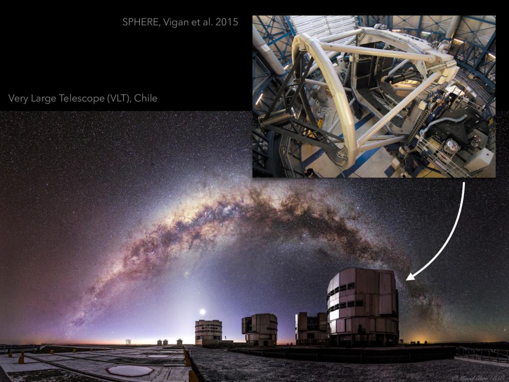 SPHERE, Vigan et al. 2015 Very Large Telescope ...