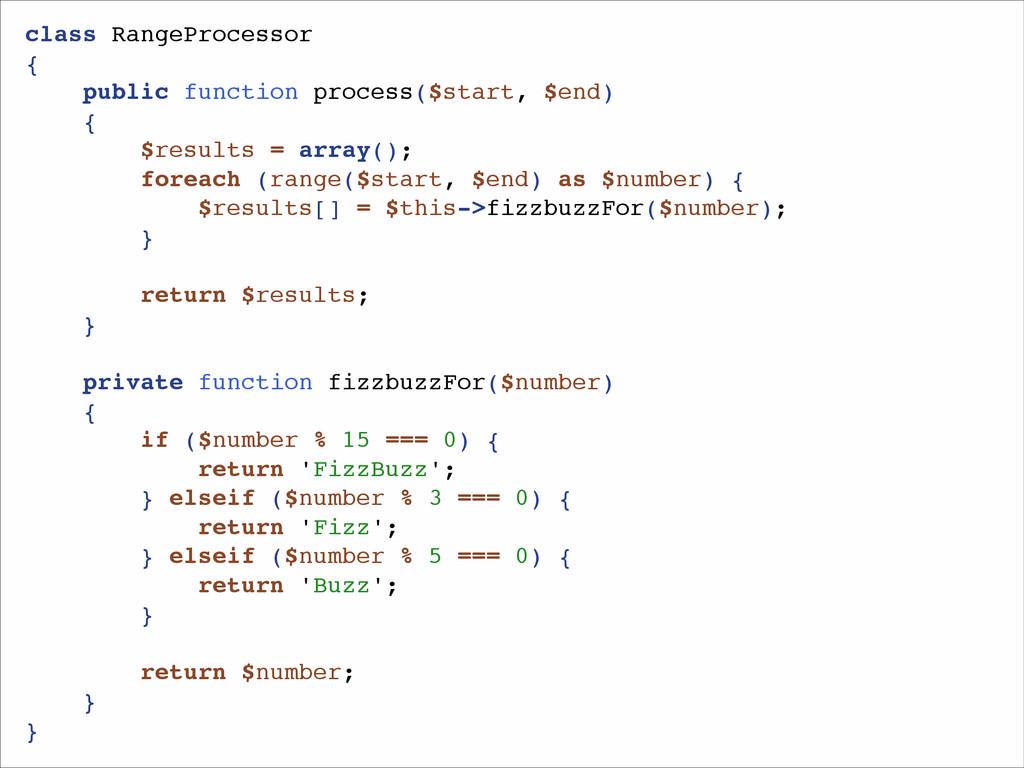 class RangeProcessor! {! public function proces...