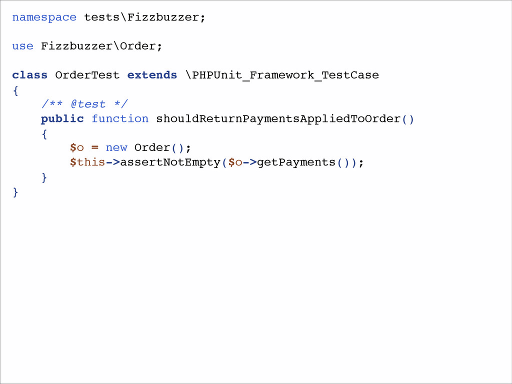 namespace tests\Fizzbuzzer;! ! use Fizzbuzzer\O...