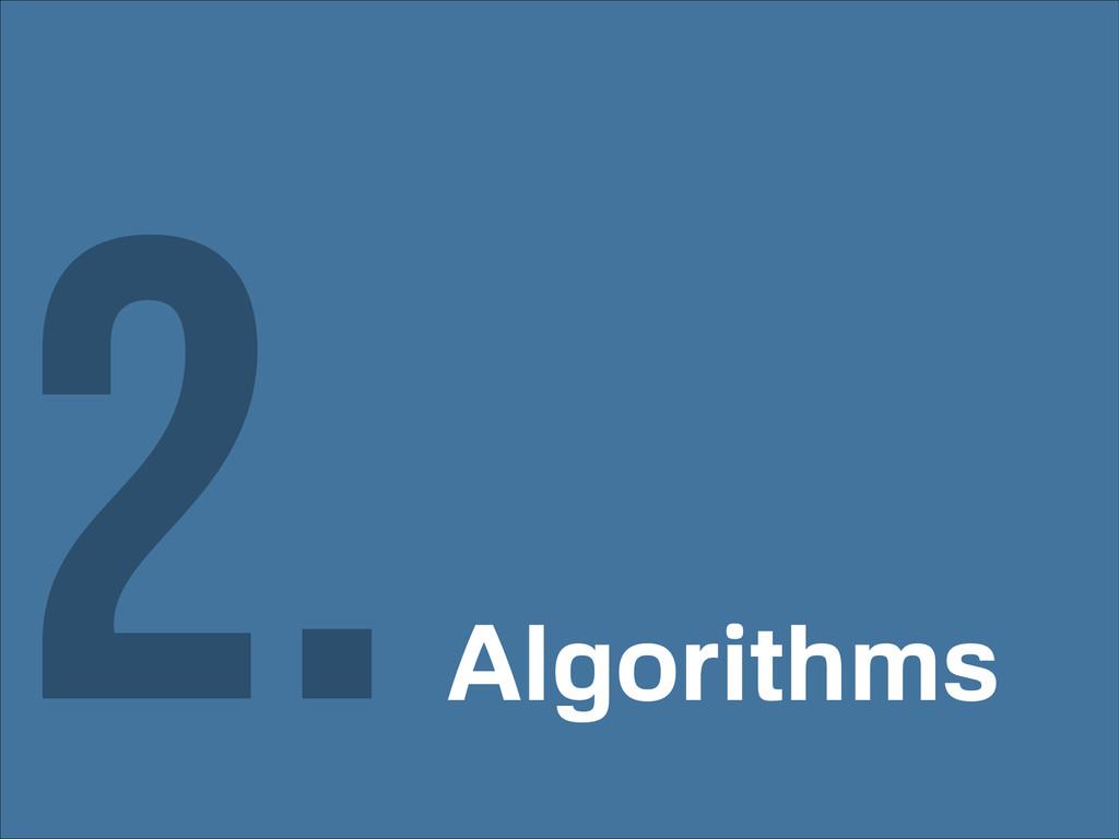 Algorithms 2.