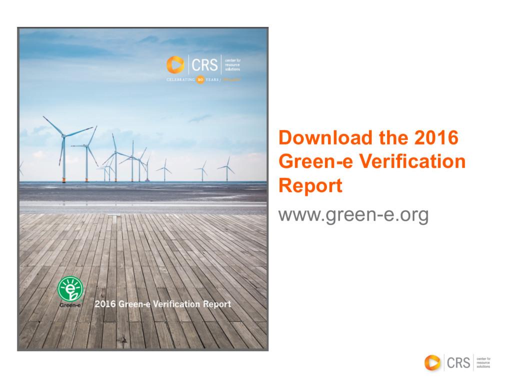Download the 2016 Green-e Verification Report w...