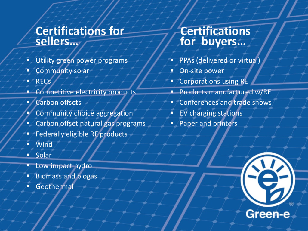 Certifications for sellers… § Utility green pow...