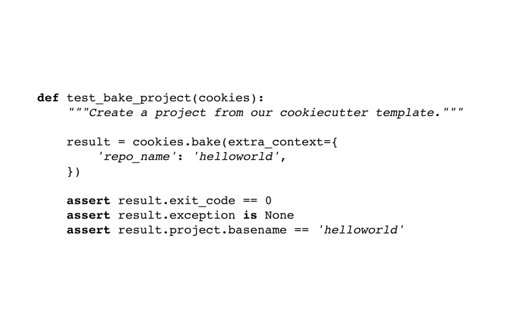 "def test_bake_project(cookies): """"""Create a pro..."