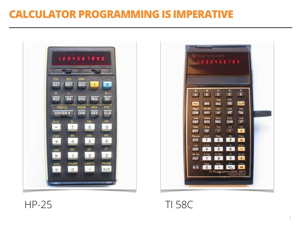 CALCULATOR PROGRAMMING IS IMPERATIVE 7 HP-25 TI...