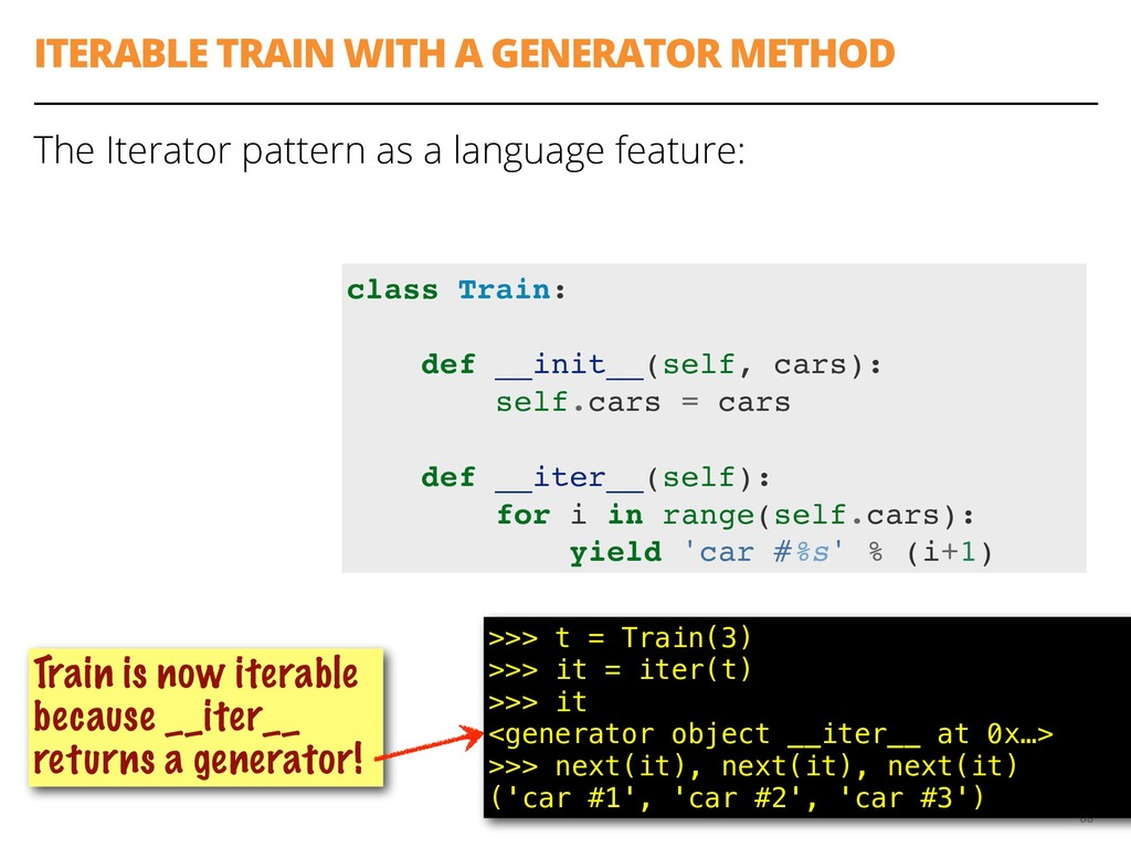 ITERABLE TRAIN WITH A GENERATOR METHOD The Iter...