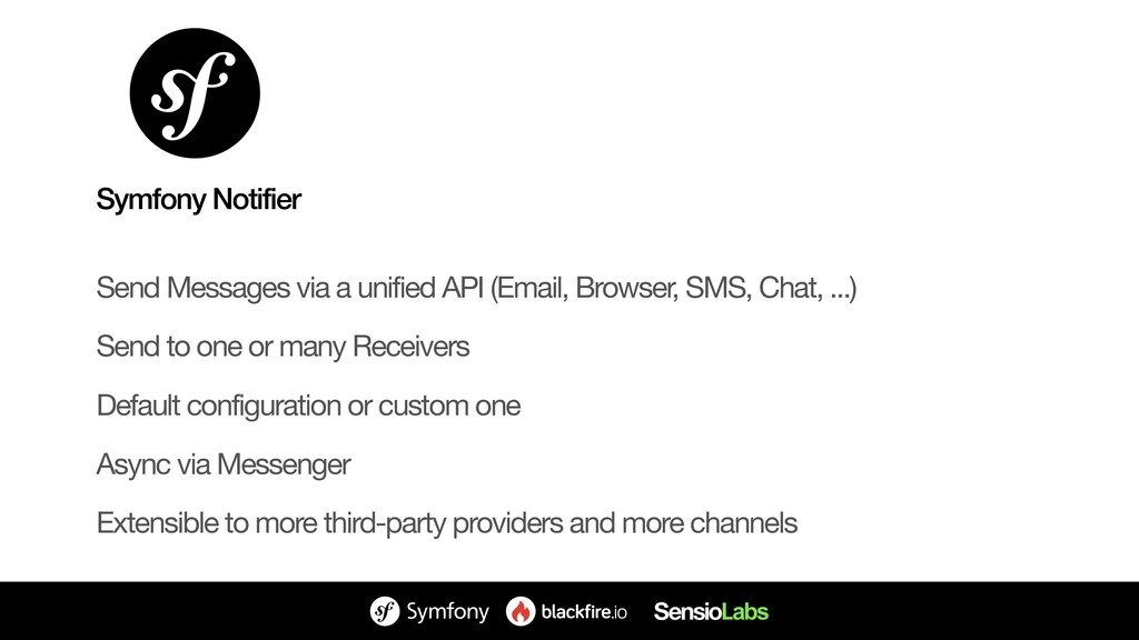 Send Messages via a unified API (Email, Browser...