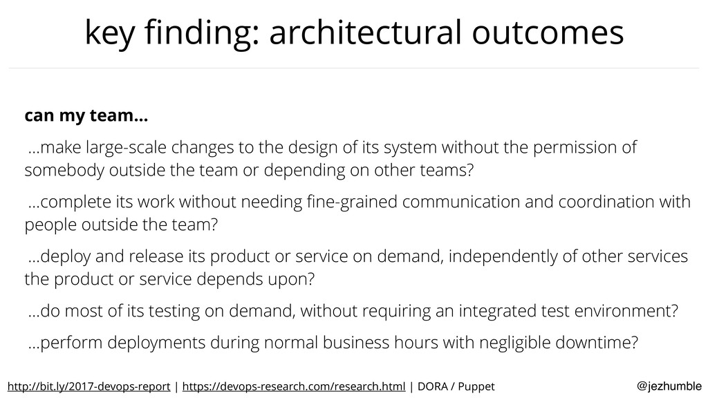 @jezhumble key finding: architectural outcomes c...