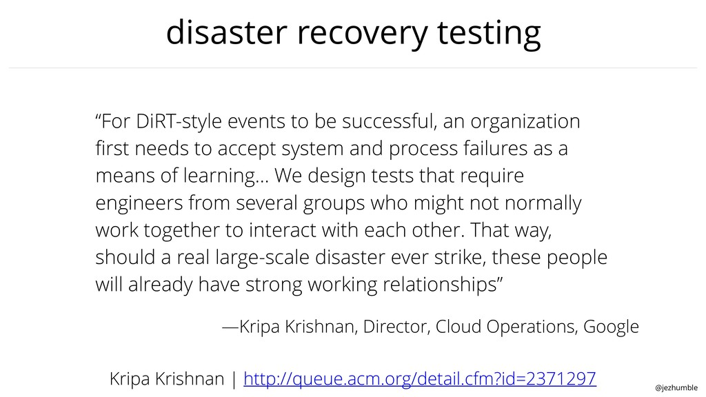 "@jezhumble disaster recovery testing ""For DiRT-..."